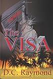 D C Raymond The Visa