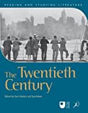 img - for The Twentieth Century (Reading and Studying Literature) by Sara Haslam, Sue Asbee (2012) Paperback book / textbook / text book