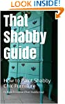 That Shabby Guide: How to Paint Shabb...
