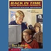 Back in Time with Benjamin Franklin: Qwerty Stevens Adventures | Dan Gutman