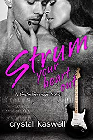 Strum Your Heart Out: A Rock Star Rom…