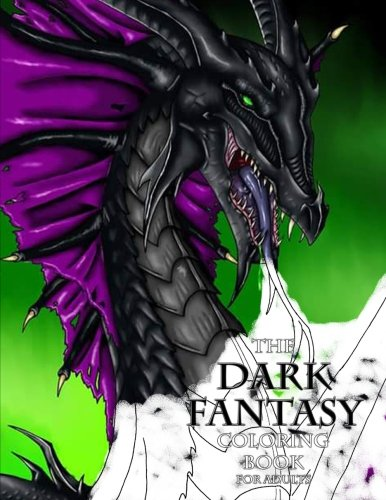 The Dark Fantasy Coloring Book for Adults