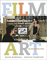 Film Art An Introduction with Tutorial CD-ROM by Bordwell