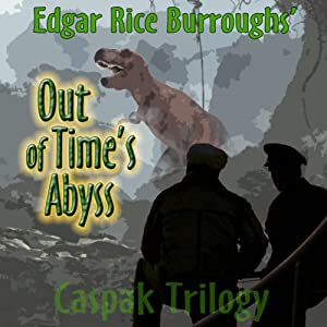 Out of Time's Abyss: The Caspack Trilogy, Book 3 | [Edgar Rice Burroughs]