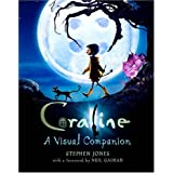 Coraline: A Visual Companionby Stephen Jones