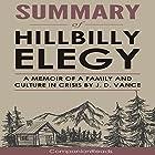 Summary of Hillbilly Elegy: A Memoir of a Family and Culture in Crisis Hörbuch von  CompanionReads Summary Gesprochen von: Leslie Dancey