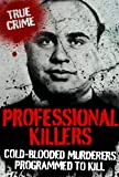 img - for PROFESSIONAL KILLERS (True Crime) book / textbook / text book
