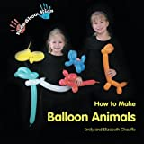 Emily Faith Chauffe Kids Show Kids How to Make Balloon Animals