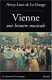 img - for Vienne, une histoire musicale (French Edition) book / textbook / text book