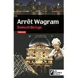 Arr�t Wagrampar Samuel Delage