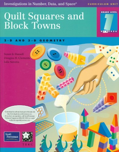 Quilt Squares and Block Towns: Investigations in Number, Data and Space Curriculum (Grade 1) (Quilts With Squares compare prices)