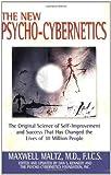 New Psycho-Cybernetics Updated Edition by Maltz, Maxwell [2002]