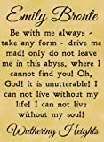 A4 Size Parchment Card Poster Emily Bronte, Wuthering Heights Be With me Always