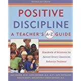 Positive Discipline: A Teachers A-Z Guide