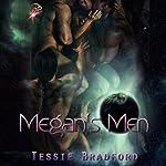Megan's Men | Tessie Bradford