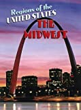 The Midwest (Regions of the USA)
