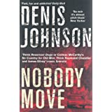 Nobody Movepar Denis Johnson