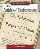 img - for The Articles of Confederation (We the People: Revolution and the New Nation) book / textbook / text book