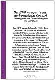 img - for Der EWR - verpasste oder noch bestehende Chance? book / textbook / text book