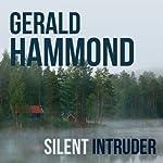 Silent Intruder | Gerald Hammond
