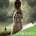 Der Kuss der Lüge (Die Chroniken der Verbliebenen 1) Hörbuch von Mary E. Pearson Gesprochen von: Ann Vielhaben, Elmar Börger