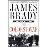 The Coldest War: A Memoir of Korea