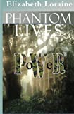 img - for Phantom Lives - Power book / textbook / text book
