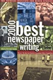 img - for Best Newspaper Writing 2000 by Christopher Scanlan (2003-12-24) book / textbook / text book