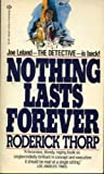 Roderick Thorp Nothing Lasts Forever