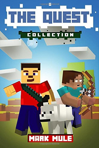 The Quest Collection, Books 1 to 6: (An Unofficial Minecraft Book Collection for Kids Ages 9 - 12 (Preteen)