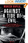 Against a Tide of Evil: How One Man B...