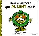 echange, troc Collectif - Heureusement que Monsieur Lent est là