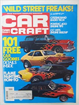 STREET FREAKS from 1976 published by Car Craft~50 Low-bucks How-To Tips,VG+