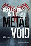 img - for Reflections in the Metal Void book / textbook / text book