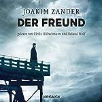 Der Freund (Klara Walldéen 3) | Joakim Zander