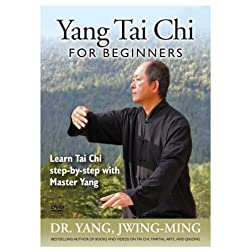 Yang Tai Chi for Beginners (YMAA Taijiquan) Dr. Yang, Jwing-Ming