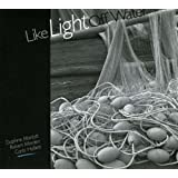 Like Light Off Waterby Daphne Marlatt