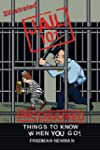 Jail 101: Things To know When You Go!...