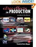 After Effects in Production: A Compan...
