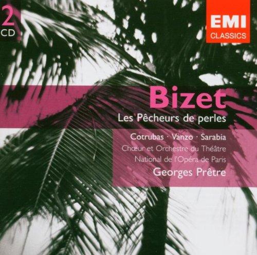 Les Pecheurs De Perles - Bizet / Grabación original remasterizada - CD