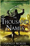 The Thousand Names: Book One of The