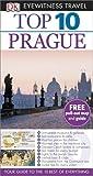 Theodore Schwinke DK Eyewitness Top 10 Travel Guide: Prague