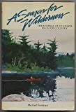 A Season for Wilderness: The Journal of a Summer in Canoe Country (1559710055) by FURTMAN, Michael