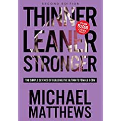 Buy Thinner Leaner Stronger: The Simple Science of Building the Ultimate Female Body
