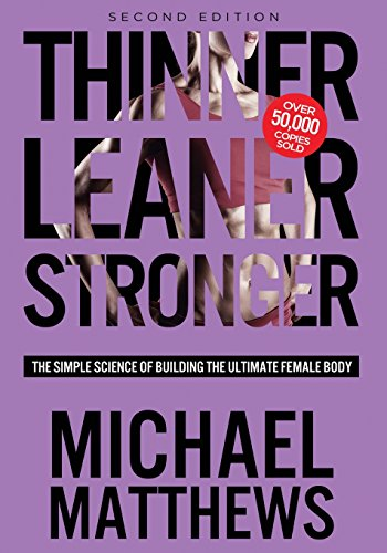 thinner-leaner-stronger-the-simple-science-of-building-the-ultimate-female-body