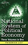 img - for National System of Political Economy: The History (Three Volumes in One) book / textbook / text book