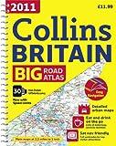 2011 Collins Big Road Atlas Britain (Collins Britain Big Road Atlas (Spiral))