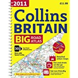 2011 Collins Big Road Atlas Britain (Collins Britain Big Road Atlas (Spiral))by Collins Uk