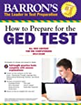 How to Prepare for the GED� Test: All...
