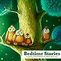 Bedtime Stories Audiobook by Rudyard Kipling, Jacob Grimm, Wilhelm Grimm Narrated by Matt Stewart, Nicki White